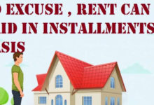 Photo of No Excuse , Rent Can Be Paid In Installments Basis