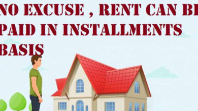 No Excuse , Rent Can Be Paid In Installments Basis